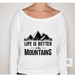 Tops - Life is better in the mountains long sleeve shirt